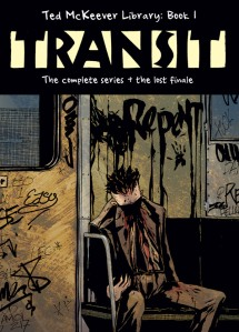 TRANSIT - Ted McKeever